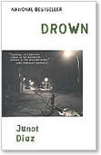 Junot Diaz, Drown